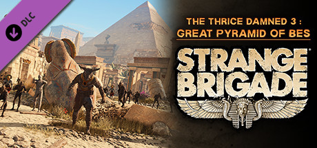 Strange Brigade - The Thrice Damned 3: Great Pyramid of Bes
