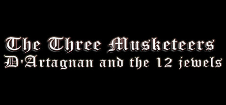 The Three Musketeers - D'Artagnan & the 12 Jewels