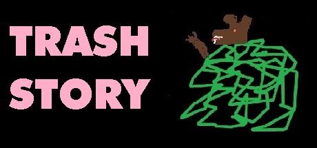 Teaser image for Trash Story