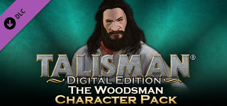 Talisman - Character Pack #17 Woodsman
