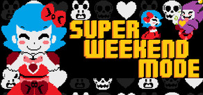 Super Weekend Mode cover art
