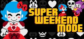 Super Weekend Mode cover art