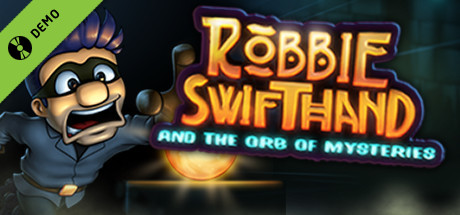 Robbie Swifthand and the Orb of Mysteries Demo