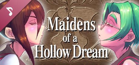 Maidens of a Hollow Dream Original Soundtrack