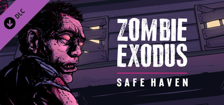 Zombie Exodus: Safe Haven - Part Two