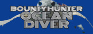 Bounty Hunter: Ocean Diver