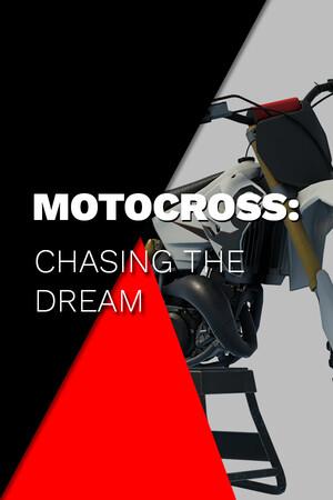 Motocross: Chasing the Dream poster image on Steam Backlog
