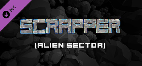 Scrapper - Alien Sector Stage