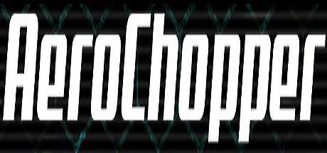 AeroChopper