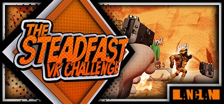 The Steadfast VR Challenge