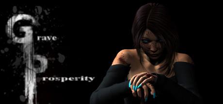 Grave Prosperity - part 1