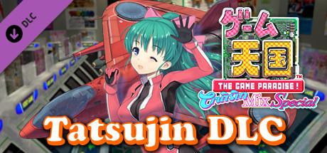 Game Tengoku - TATSUJIN
