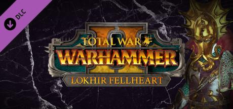 Total War: WARHAMMER II - Lokhir Fellheart