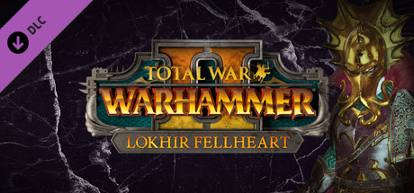 Total War: WARHAMMER II - Lokhir Fellheart on Steam