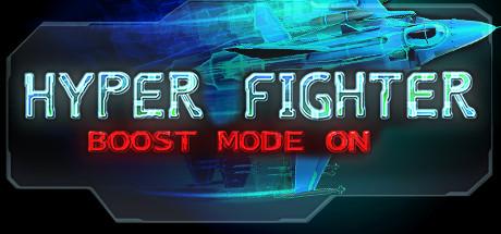 HyperFighter Boost Mode ON banner