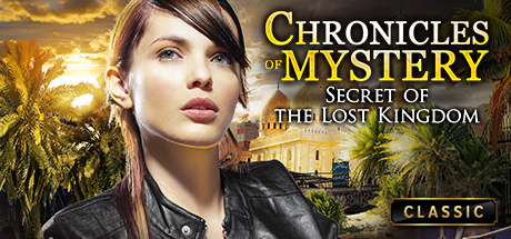 Chronicles of Mystery - Secret of the Lost Kingdom cover art