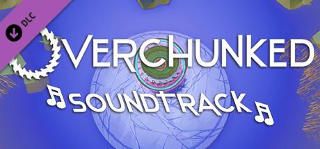 Купить Overchunked - Original Soundtrack (DLC)