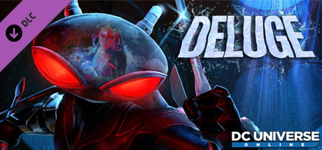 DC Universe Online™ - Episode 31 : Deluge
