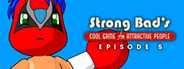 Strong Bad Episode 5: 8-Bit Is Enough