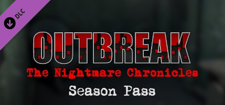 Outbreak: The Nightmare Chronicles - Season Pass