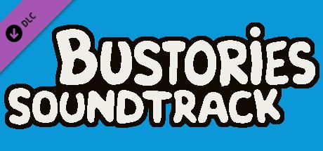 Купить Bustories Soundtrack (DLC)