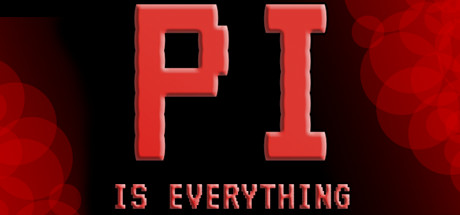 Pi is Everything