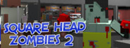 Square Head Zombies 2 - FPS Game