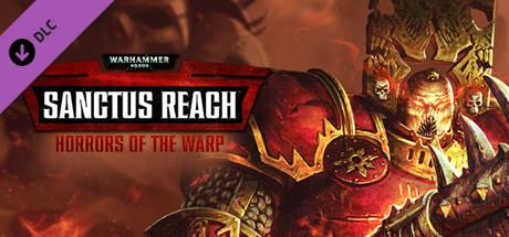 Warhammer 40,000: Sanctus Reach - Horrors of the Warp