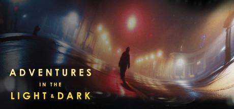 Adventures in the Light & Dark