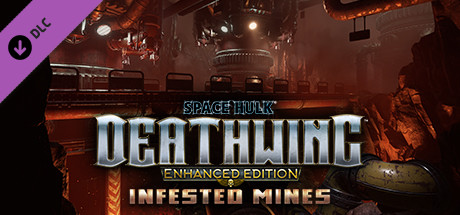 Space Hulk: Deathwing – Enhanced Edition: Infested Mines DLC on Steam