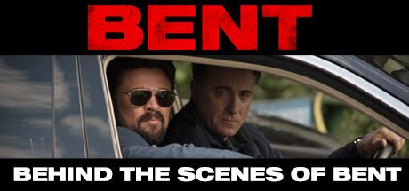 Bent: Behind the Scenes of Bent