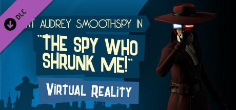 Купить The Spy Who Shrunk Me VR (DLC)
