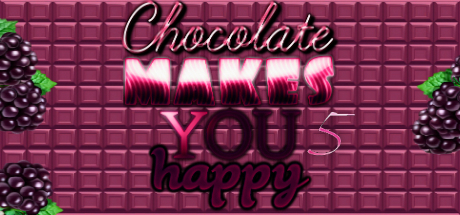 Chocolate makes you happy 5 cover art
