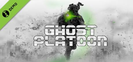 Ghost Platoon Demo