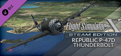 Купить FSX Steam Edition: Republic P-47D Thunderbolt Add-On (DLC)