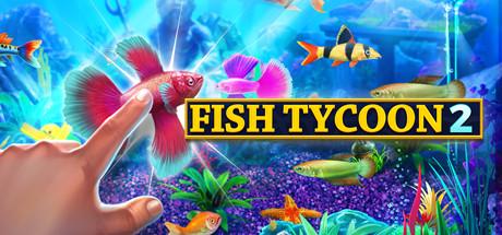 Купить Fish Tycoon 2: Virtual Aquarium