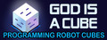 God is a Cube: Programming Robot Cubes-game