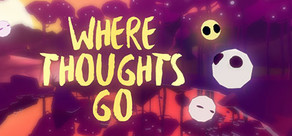 Where Thoughts Go: Prologue cover art