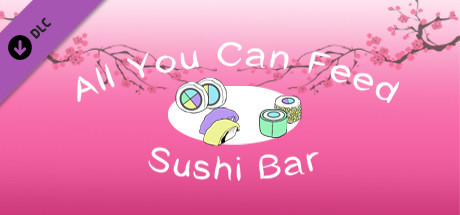 All You Can Feed: Sushi Bar - Music DLC 1