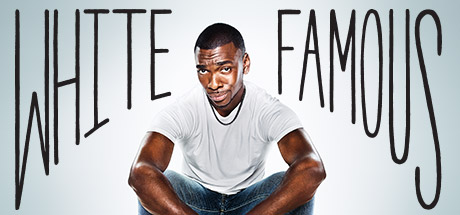 White Famous: Make-Believe