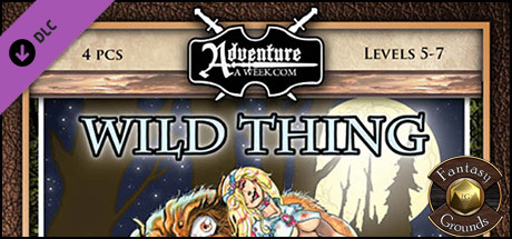 Fantasy Grounds - A11: Wild Thing (5E)