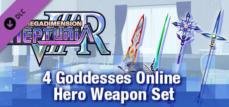 Megadimension Neptunia VIIR - 4 Goddesses Online Hero Weapon Set | 四女神オンライン 勇者級 武器セット | 四女神Online 勇者級 武器套組