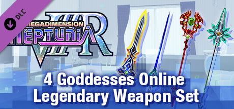 Megadimension Neptunia VIIR - 4 Goddesses Online Legendary Weapon Set | 四女神オンライン 伝説級 武器セット | 四女神Online 傳說級 武器套組