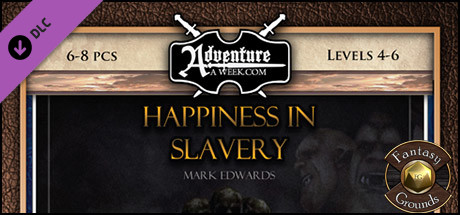 Fantasy Grounds - B02: Happiness in Slavery (Savage Worlds)
