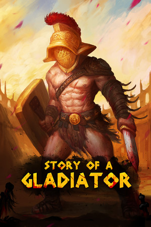 Story of a Gladiator poster image on Steam Backlog