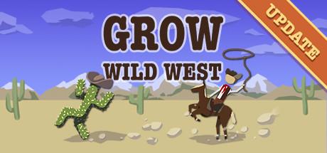 GROW: Wild West