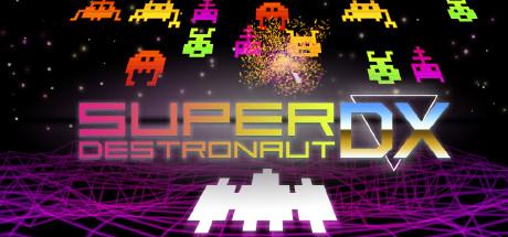 Купить Super Destronaut DX