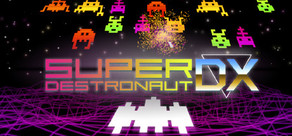 Super Destronaut DX cover art