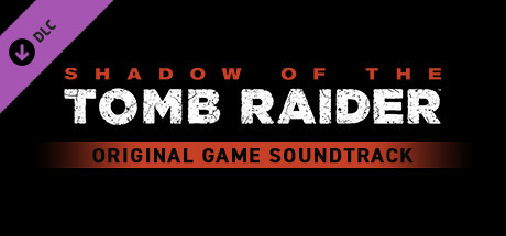 Shadow of the Tomb Raider - Original Game Soundtrack cover art
