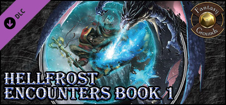 Fantasy Grounds - Hellfrost Encounters Book 1 (Savage Worlds)